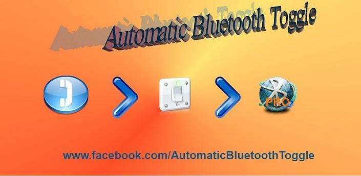 Automatic Bluetooth Toggle PRO