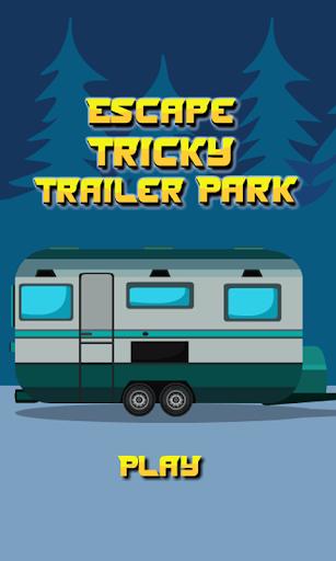 Escape Tricky Trailer Park