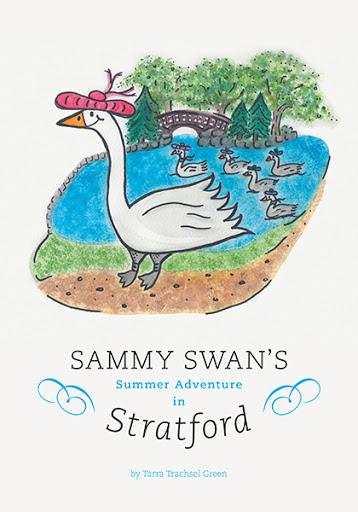 Sammy Swan's Summer Adventure In Stratford cover