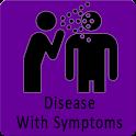 Disease with symptom