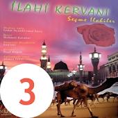 iLAHi KERVANI - Albüm 3