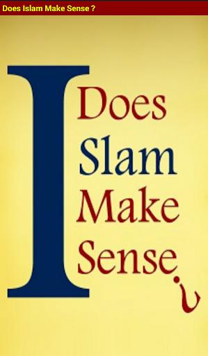 Does Islam make Sense