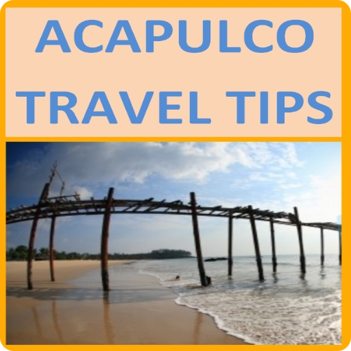 Acapulco Travel Tips