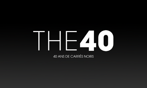 The 40 - Carré Noir