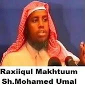 Raxiiqul Makhtuum - Somali Android APK Download Free By Abdirsaaq Macalin