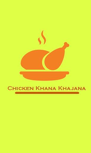 Chicken Khana Khajana