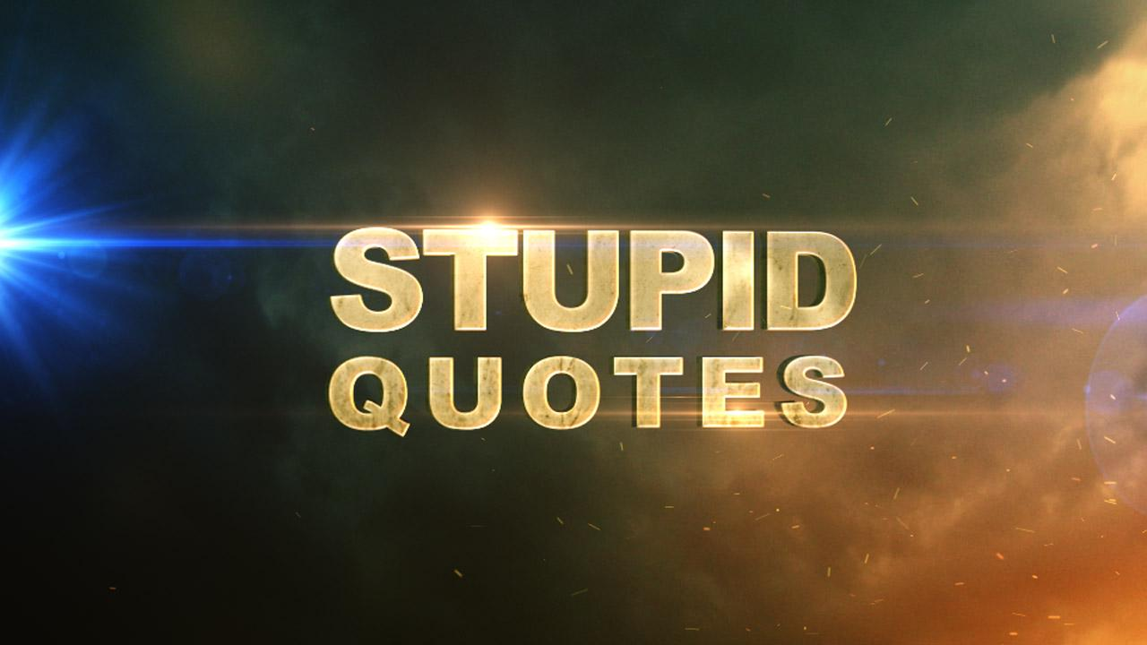 Stupid Quotes (OFFICIAL) - Android Apps on Google Play