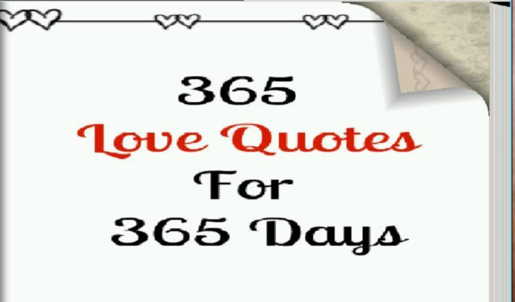 365 Quotes About Love : 365 Days Of Love Quotes Quote Addicts