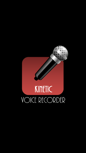 Kinetic Voice Recorder