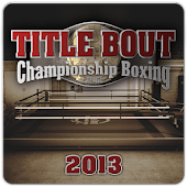 Title Bout Boxing 2013