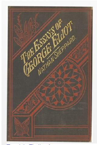 The Essays ofGeorge Eliot