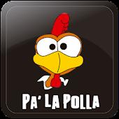 Pa' la polla