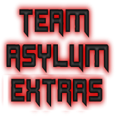 Team Asylum Extras
