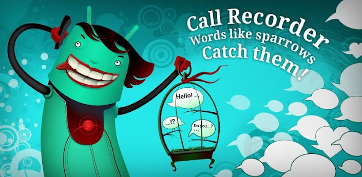 Call Recorder Pro v2.0 APK – for Panasonic Eluga Power & other Android Mobiles