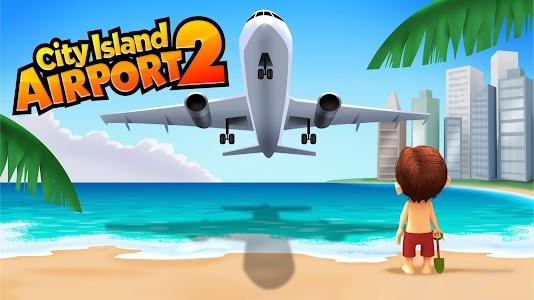 City Island: Airport 2 v1.1.8