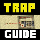 Trap Guide: Minecraft Traps