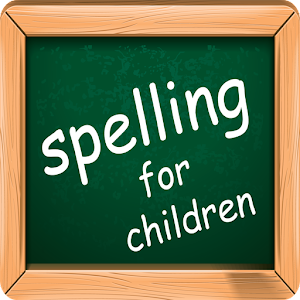 Spelling for children - Android Apps on Google Play