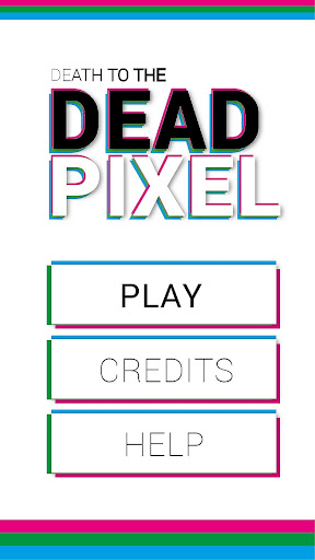 Death to the Dead Pixel