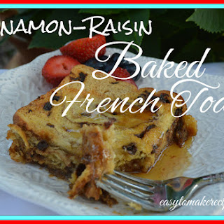 Cinnamon-Raisin Baked French Toast