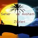 Seher Axsham zikrleri