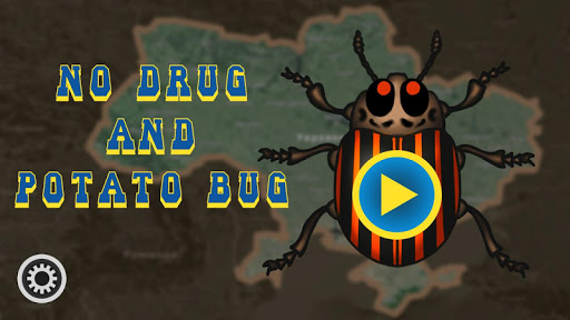 No Drugs and Potato Bugs