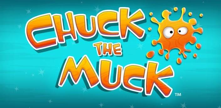 Chuck the Muck