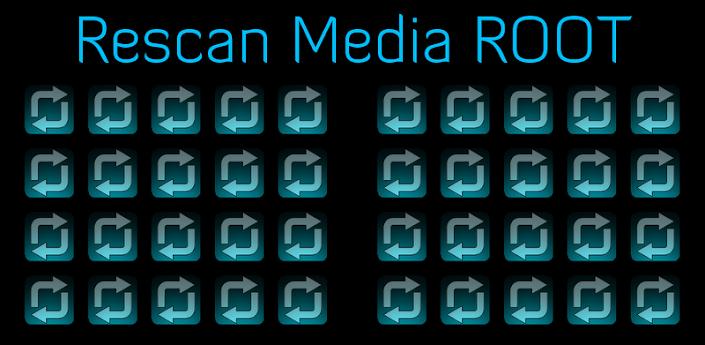 Rescan Media ROOT