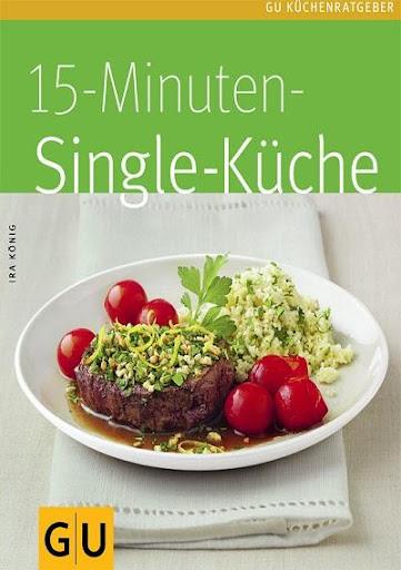 15 Minuten Kochbuch