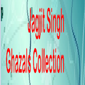 Jagjit Sing Ghazals Collection