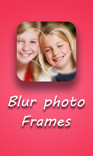 Blur photo frames