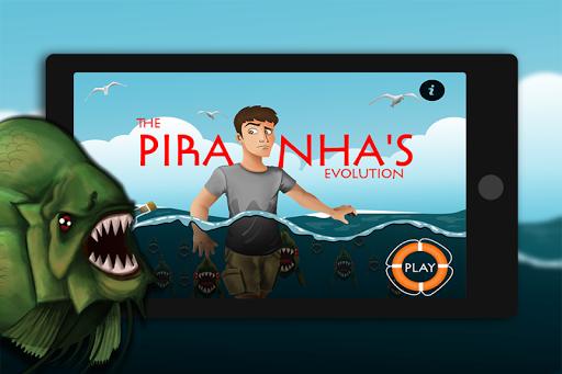 The Piranha's Evolution