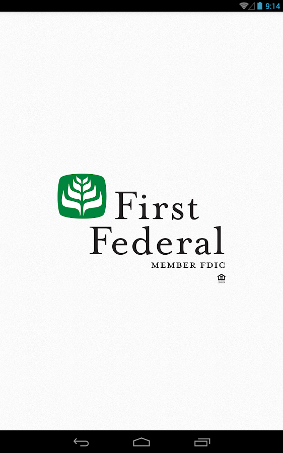 first federal Privacy & security terms of use employee portal important disclosures accessibility member fdic equal housing lender.