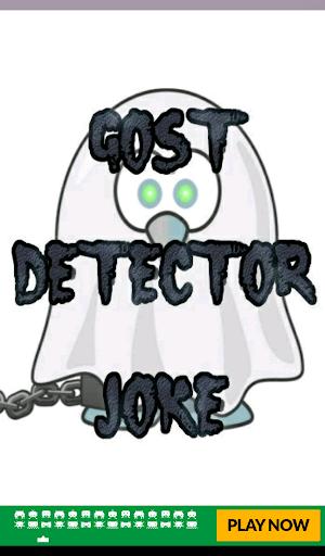 Ghost Detector Joke