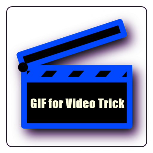 GIF for Video Trick