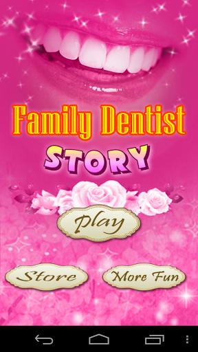 Family Dentist Story