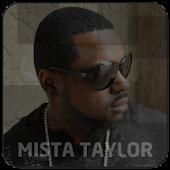 Mista Taylor