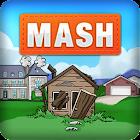 MASH: Mansion Apt Shack House icon