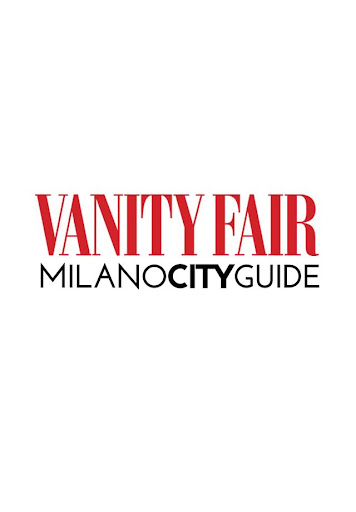 Vanity Fair Milano City Guide