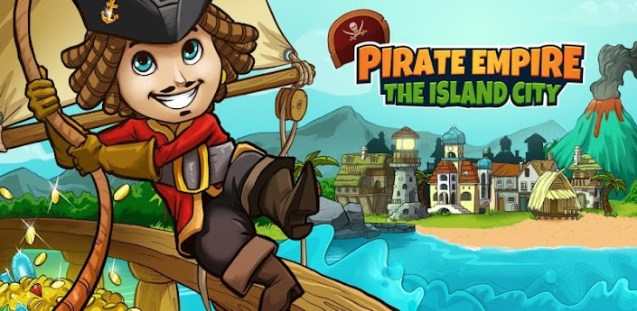 Pirate Empire: The Island City - стратегия про пиратов для андроид