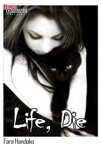 Novel Cinta Life Die