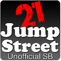 21 Jump Street SB (Unofficial) logo