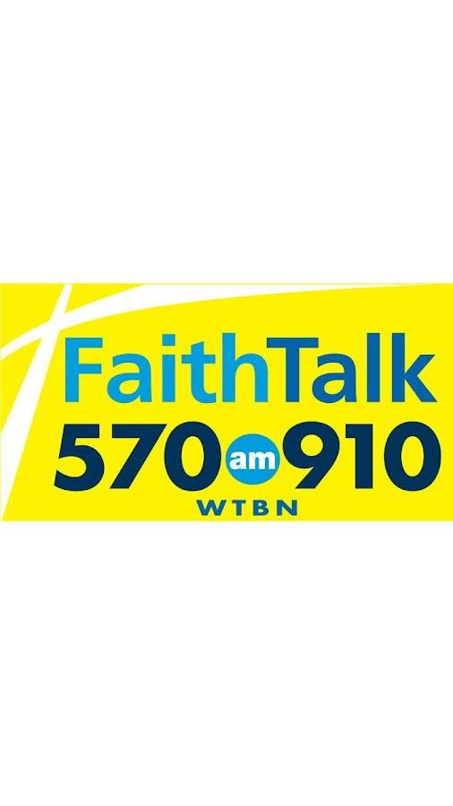 Faith Talk 570 and 910 WTBN - screenshot