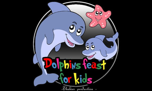 dolphin feast for kids