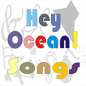 Hey Ocean Songs