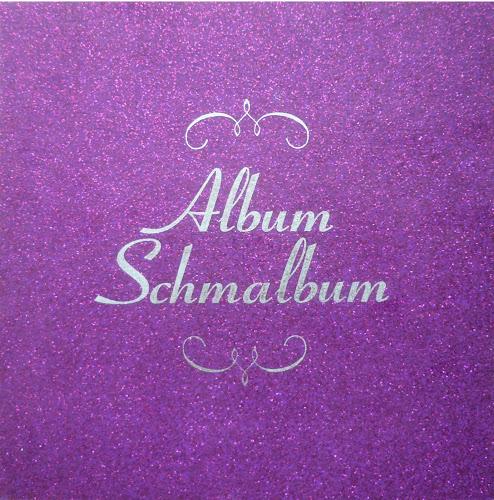 Album Schmalbum (2002)