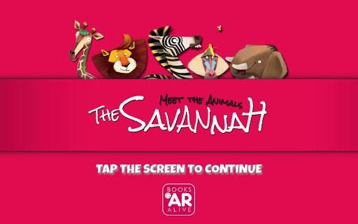 Meet the Animals. The Savannah