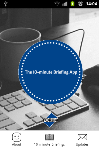 The 10-minute Briefing App