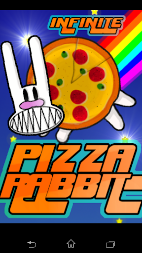 Pizza Rabbit Infinite