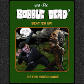 Bobble Dead Beat'em Up!