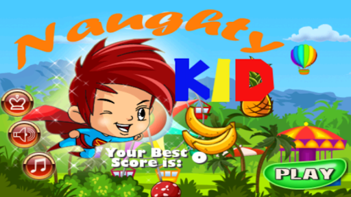 Naughty Kid - Action Game